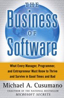 The Business of Software - Michael A. Cusumano