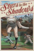 Stars in the Shadows: The Negro League All-Star Game of 1934 - Charles R. Smith Jr.