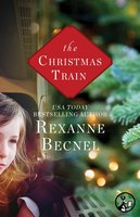 The Christmas Train - Rexanne Becnel
