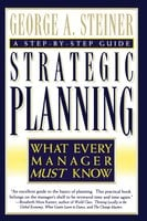 Strategic Planning - George A. Steiner