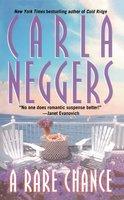A Rare Chance - Carla Neggers