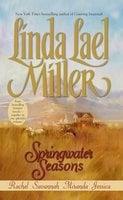 Springwater Seasons - Linda Lael Miller