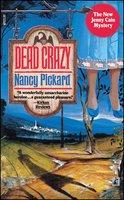 Dead Crazy - Nancy Pickard