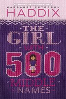 The Girl With 500 Middle Names - Margaret Peterson Haddix