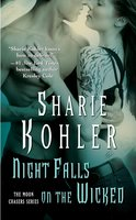 Night Falls on the Wicked - Sharie Kohler