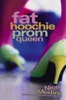 Fat Hoochie Prom Queen - Nico Medina