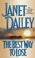 The Best Way to Lose - Janet Dailey