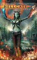 Hellgate: London: Goetia - Mel Odom