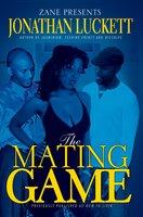The Mating Game - Jonathan Luckett