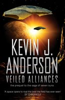 Veiled Alliances - Kevin J. Anderson