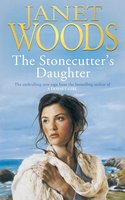 The Stonecutter's Daughter - Janet Woods