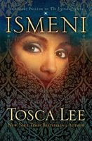 Ismeni: An eShort Prelude to The Legend of Sheba - Tosca Lee