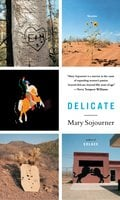 Delicate - Mary Sojourner