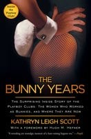 The Bunny Years - Kathryn Leigh Scott