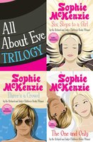 All About Eve Trilogy - Sophie McKenzie