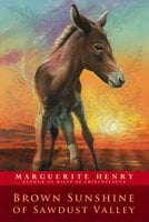 Brown Sunshine of Sawdust Valley - Marguerite Henry