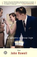 The Music of Your Life - John Rowell