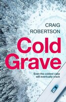 Cold Grave: An unsolved crime - Craig Robertson