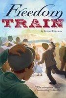 Freedom Train - Evelyn Coleman