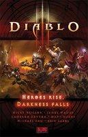 Diablo III: Heroes Rise, Darkness Falls - Blizzard Entertainment