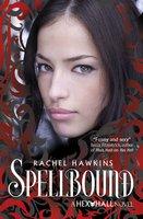 Hex Hall: Spellbound - Rachel Hawkins