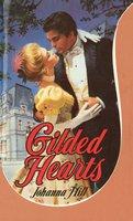 Gilded Hearts - Johanna Hill