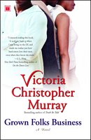 Grown Folks Business - Victoria Christopher Murray