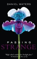 Passing Strange - Daniel Waters