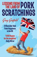 Lessons from the Land of Pork Scratchings - Greg Gutfeld