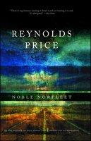 Noble Norfleet - Reynolds Price
