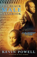 The Black Male Handbook: A Blueprint for Life - Kevin Powell