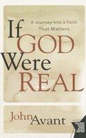 If God Were Real - John Avant