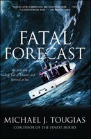 Fatal Forecast - Michael J. Tougias