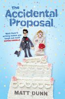 The Accidental Proposal - Matt Dunn