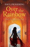 Over the Rainbow - Paul Pickering