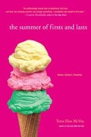 The Summer of Firsts and Lasts - Terra Elan McVoy