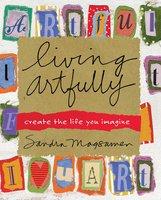 Living Artfully - Sandra Magsamen