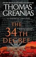 The 34th Degree - Thomas Greanias