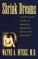 Shrink Dreams - Wayne A. Myers