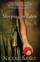 Sleeping in Eden - Nicole Baart