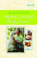 The Best Life Diet Daily Journal - Bob Greene