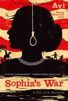 Sophia's War: A Tale of the Revolution - Avi