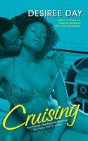 Cruising - Desiree Day