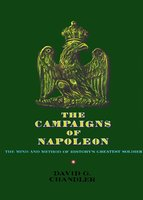 The Campaigns of Napoleon - David G. Chandler