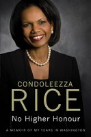 No Higher Honour - Condoleezza Rice