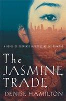 The Jasmine Trade - Denise Hamilton