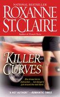 Killer Curves - Roxanne St. Claire