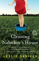 Cleaning Nabokov's House - Leslie Daniels