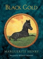 Black Gold - Marguerite Henry