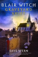 Blair Witch: Graveyard Shift - D.A. Stern